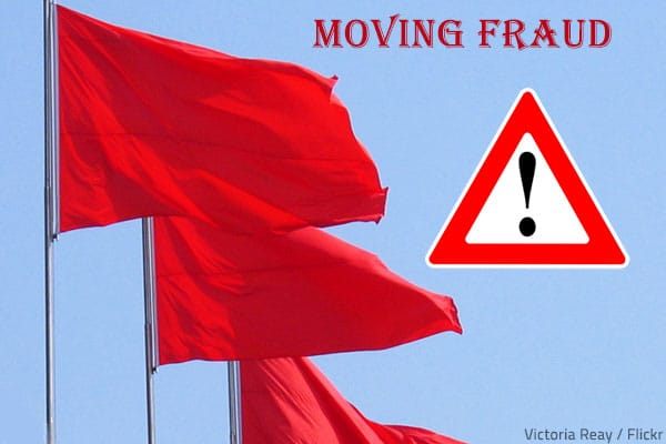 Red flags of moving fraud.